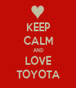 KEEP CALM AND LOVE TOYOTA - Personalised Tea Towel: Premium