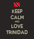 KEEP CALM AND LOVE TRINIDAD - Personalised Tea Towel: Premium