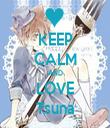 KEEP CALM AND LOVE Tsuna - Personalised Tea Towel: Premium