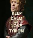 KEEP CALM AND LOVE TYRION - Personalised Tea Towel: Premium