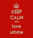KEEP CALM AND love umme - Personalised Tea Towel: Premium