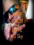 KEEP CALM AND LOVE US Sky - Personalised Tea Towel: Premium