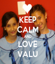 KEEP CALM AND LOVE VALU - Personalised Tea Towel: Premium