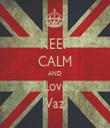 KEEP CALM AND Love Vaz - Personalised Tea Towel: Premium