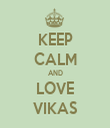 KEEP CALM AND LOVE VIKAS - Personalised Tea Towel: Premium