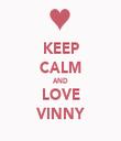 KEEP CALM AND LOVE VINNY - Personalised Tea Towel: Premium