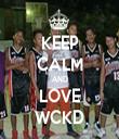 KEEP CALM AND LOVE WCKD - Personalised Tea Towel: Premium
