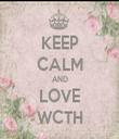 KEEP CALM AND LOVE WCTH - Personalised Tea Towel: Premium