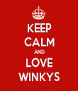 KEEP CALM AND LOVE WINKYS - Personalised Tea Towel: Premium