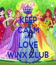 KEEP CALM AND LOVE WINX CLUB - Personalised Tea Towel: Premium