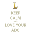 KEEP CALM AND LOVE YOUR ADC - Personalised Tea Towel: Premium