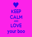 KEEP CALM AND LOVE your boo - Personalised Tea Towel: Premium