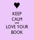 KEEP CALM AND LOVE YOUR BOOK - Personalised Tea Towel: Premium