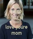 KEEP CALM AND love youre mom - Personalised Tea Towel: Premium