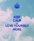 KEEP CALM AND LOVE YOURSELF MORE - Personalised Tea Towel: Premium