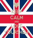 KEEP CALM AND LOVE YOURSHELF - Personalised Tea Towel: Premium