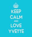 KEEP CALM AND LOVE YVETTE - Personalised Tea Towel: Premium