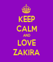 KEEP CALM AND LOVE ZAKIRA - Personalised Tea Towel: Premium
