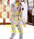 KEEP CALM AND LOVE ZAYN MALICK - Personalised Tea Towel: Premium