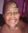 KEEP CALM AND love  zaza - Personalised Tea Towel: Premium
