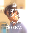KEEP CALM AND LOVE  ZEESHAN  - Personalised Tea Towel: Premium