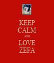 KEEP CALM AND LOVE ZEFA - Personalised Tea Towel: Premium