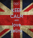 KEEP CALM AND love zelina - Personalised Tea Towel: Premium