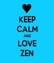 KEEP CALM AND LOVE ZEN - Personalised Tea Towel: Premium