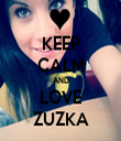 KEEP CALM AND LOVE ZUZKA - Personalised Tea Towel: Premium