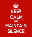 KEEP CALM AND MAINTAIN SILENCE - Personalised Tea Towel: Premium