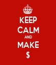 KEEP CALM AND MAKE $ - Personalised Tea Towel: Premium