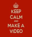 KEEP CALM AND MAKE A VIDEO - Personalised Tea Towel: Premium