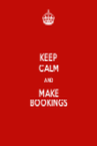 KEEP CALM AND MAKE BOOKINGS - Personalised Tea Towel: Premium