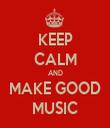 KEEP CALM AND MAKE GOOD MUSIC - Personalised Tea Towel: Premium