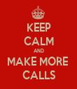 KEEP CALM AND MAKE MORE  CALLS - Personalised Tea Towel: Premium