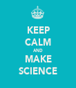 KEEP CALM AND MAKE SCIENCE - Personalised Tea Towel: Premium