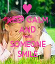 KEEP CALM AND MAKE SOMEONE SMILE - Personalised Tea Towel: Premium