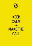 KEEP CALM AND MAKE THE CALL - Personalised Tea Towel: Premium