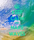 KEEP CALM AND MAKE WAVES - Personalised Tea Towel: Premium