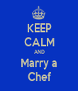 KEEP CALM AND Marry a Chef - Personalised Tea Towel: Premium