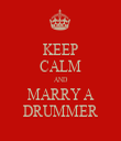 KEEP CALM AND MARRY A DRUMMER - Personalised Tea Towel: Premium