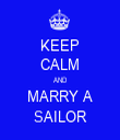 KEEP CALM AND MARRY A SAILOR - Personalised Tea Towel: Premium