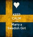 KEEP CALM AND Marry a Swedish Girl - Personalised Tea Towel: Premium