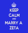 KEEP CALM AND MARRY A  ZETA - Personalised Tea Towel: Premium