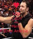 KEEP CALM AND Marry  Dean Ambrose - Personalised Tea Towel: Premium