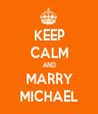 KEEP CALM AND MARRY MICHAEL - Personalised Tea Towel: Premium