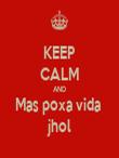 KEEP CALM AND Mas poxa vida  jhol - Personalised Tea Towel: Premium