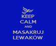 KEEP CALM AND MASAKRUJ LEWAKÓW - Personalised Tea Towel: Premium