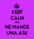 KEEP CALM AND ME MANDE UMA ASK - Personalised Tea Towel: Premium