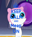 KEEP CALM AND Meap ON - Personalised Tea Towel: Premium